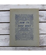 How to Hook Rugs Mrs. Harry King 1952 Second Printing Self Published - $65.00