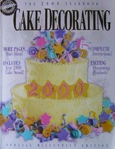 Wilton Cake Decorating: The 2000 Yearbook, Special Millennium Edition Wilton - $9.85
