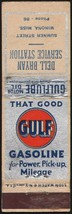 Vintage matchbook cover GULF GASOLINE Gulflube Motor Oil Dell Bryan Wino... - $8.09