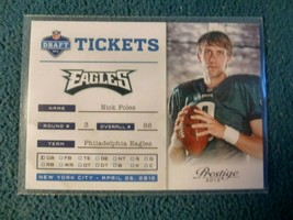 2012 NICK FOLES ROOKIE PANINI PRESTIGE DRAFT TICKET - $1.98