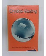Crystal-gazing;: A study in the history, distribution, theory and practi... - $25.00