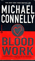 Blood Work By Michael Connelly - $2.95