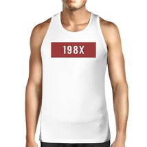 198X Men's White Cotton Tanks Funny Graphic Design Tank Top For Him - $14.99
