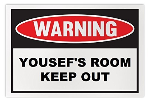 Personalized Novelty Warning Sign: Yousef's Room Keep Out - Boys, Girls, Kids, C