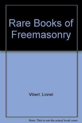 Primary image for The Rare Books of Freemasonry [Pamphlet] Vibert, Lionel