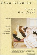 Victory Over Japan: A Book of Stories (Back Bay Books) [Paperback] Gilch... - $3.47