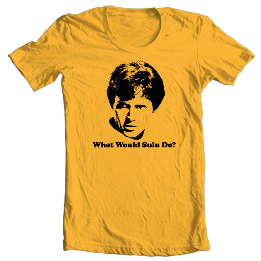 Star Trek What Would Sulu do? T-shirt retro sci-fi cotton Kirk Spock tee CBS633