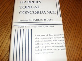 Harpers Topical Concordance Charles R. Joy 1940 Bible Verses by Topic - $19.99