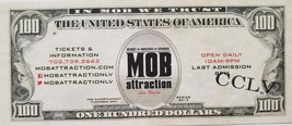 The MOB Attraction Las Vegas Novelty 100 Dollars $5 Off Ticket Admission... - $3.95
