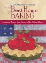 Best Home Baking (Old Farmer's Almanac) [Hardcover] Old Farmer's Almanac - $14.43