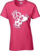 Peace Love Soccer Ladies Junior Fit Tee Shirt 1837 - $9.85+