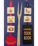 Metropolitan Cook Book [Pamphlet] [Jan 01, 1957] Metropolitan Life Insur... - $12.97