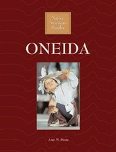 Oneida (Native American Peoples) [Library Binding] Stone, Amy M.