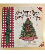 The Very Best Christmas Ever! A Season Full of Decorations Recipes EMILI... - $4.94