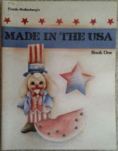 Made In The USA Book One By Ursula Wollenberg Tole Painting Book Patriotic 1991. - $9.98