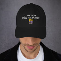 I Am More Than An Athlete Hat / King James / Basketball Dad hat image 4
