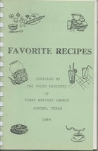 Sanger Texas 1984 Youth Baptist Ministry Favorite recipes fundraising co... - $8.96