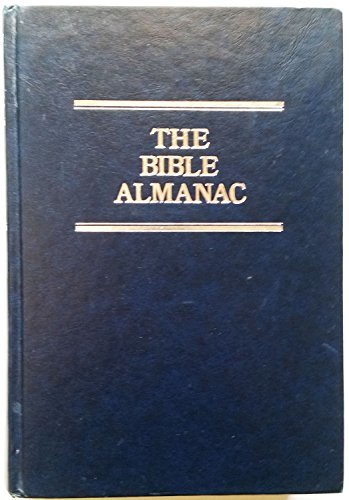 Primary image for The Bible Almanac: A Comprehensive Handbook of the People of the Bible and How T