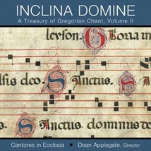 A Treasury of Gregorian Chant Volume 2: Inclina Domine - CD