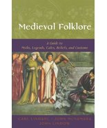 Medieval Folklore: A Guide to Myths, Legends, Tales, Beliefs, and Custom... - $24.97