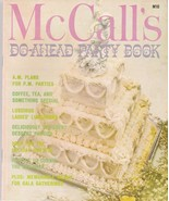 McCall's Do Ahead Party Book 1978 Vintage Cookbook M10 Lori Larose - $5.93