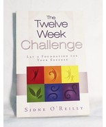 The twelve week challenge sidne oreilly paperback self care improvement ... - $13.86