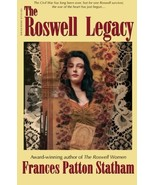 The Roswell Legacy Statham, Frances Patton; Statham, Frances P. and McAf... - $10.89