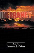 Inerrancy [Paperback] Geisler, Norman L. - $4.90
