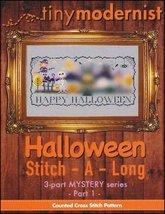 Halloween Stitch-A-Long Part 1 cross stitch chart Tiny Modernist  - $3.00