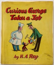Curious George Takes A Job H. A. Rey 1947 Houghton Mifflin HCDJ - $118.66