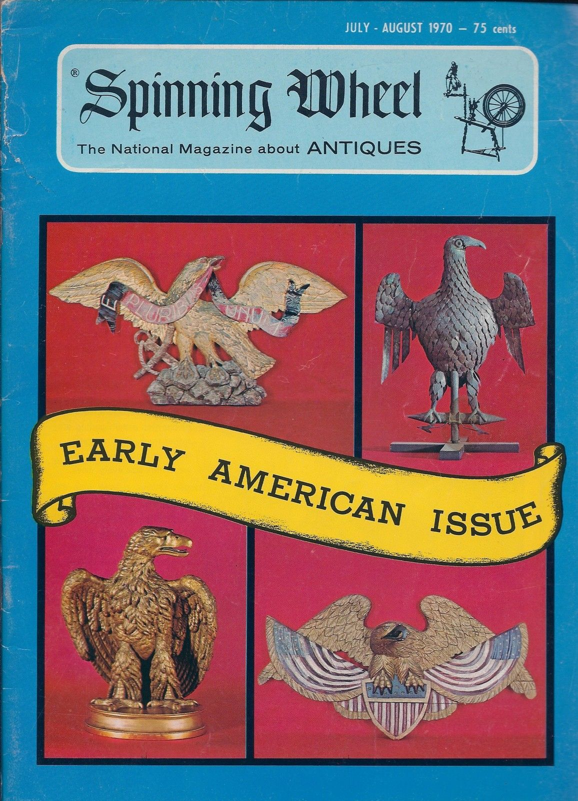 Primary image for Spinning Wheel Antiques Magazine July/August 1970- Early American Issue