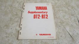 OEM Factory 1973 Yamaha DT2 RT2 Shop Repair Supplementary Service Manual  698 - $29.92