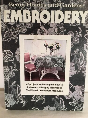 Primary image for Needlework Better Homes And Gardens Embroidery Book 42 Projects Traditional