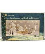 Traditions Large Porcelain Santa with Sleigh and Reindeer - $129.99