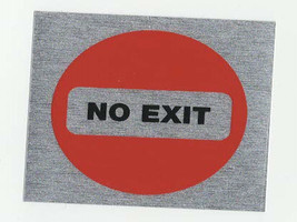 no exit square mettallic finish, screen printed, waterproof sticker, made by us