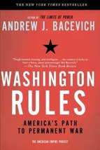 Washington Rules (American Empire Project) [Paperback] Bacevich, Andrew image 2