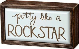 Primitives by Kathy Box Sign Potty Like A Rock Star Home Decor - $21.02
