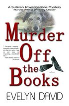 Murder Off the Books (Sullivan Investigations Mysteries, No. 1) Evelyn D... - $8.29