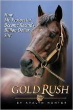 Gold Rush : Mr Prospector - Avalyn Hunter - New Hardcover   @ZB - $19.95