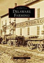 Delaware Farming (DE) (Images of America) [Paperback] Kee, Ed - $9.99