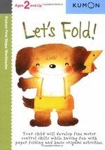 Let's Fold! (Kumon First Steps Workbooks) [Paperback] Kumon - $4.75