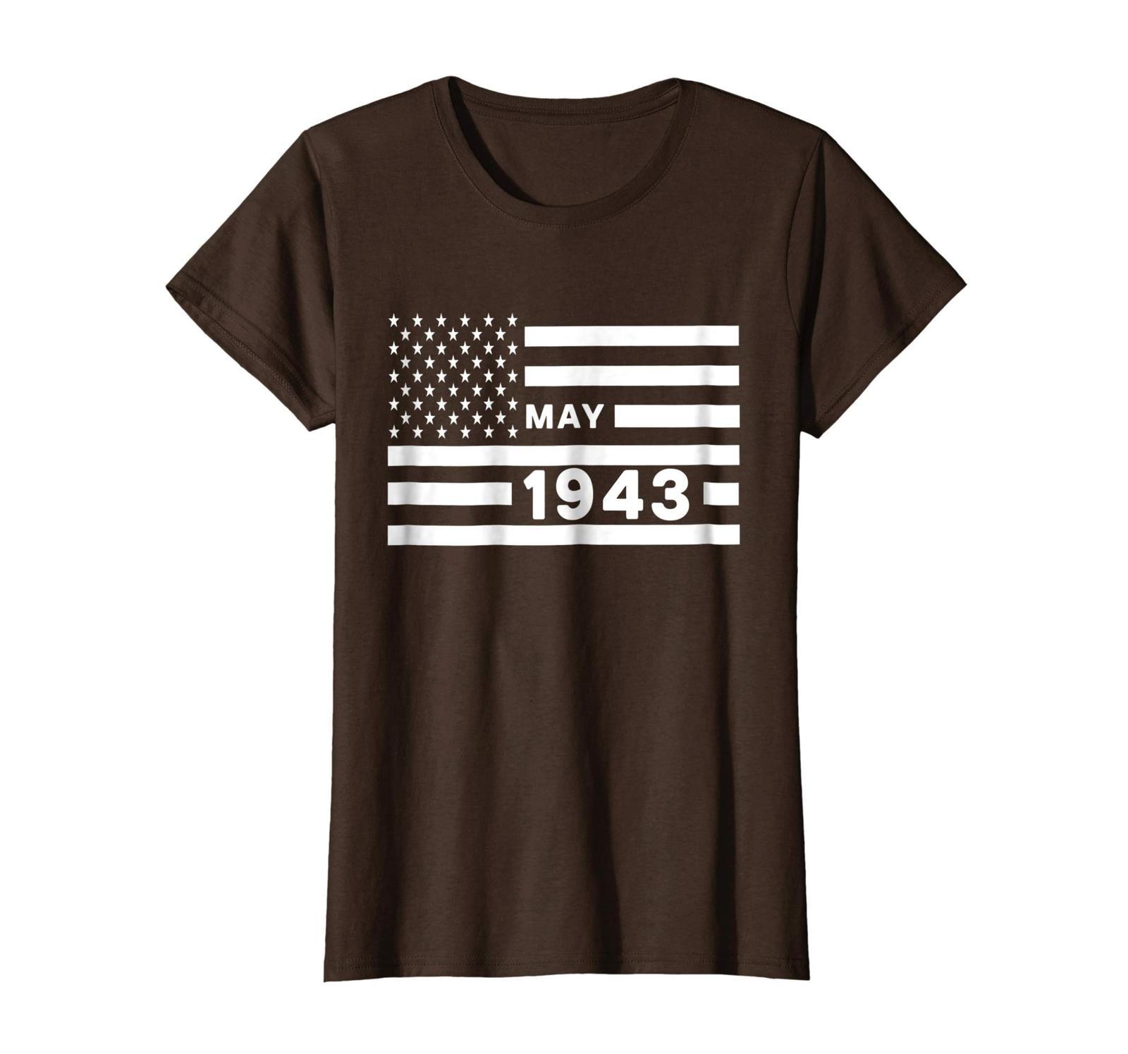 Dad Shirts -  America Flag May 1943 75th Year Old Birthday Shirt Gift Wowen image 4