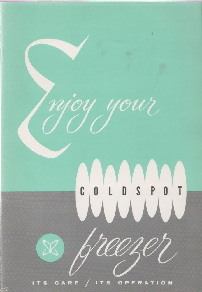 Primary image for Enjoy Your Coldspot Freezer 1959 Its Care,Operation,Service Contract,10%, Plan
