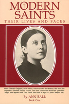 Modern Saints: Their Lives and Faces Book 1 - $29.95