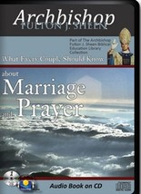 MARRIAGE AND PRAYER by Archbishop Fulton J Sheen