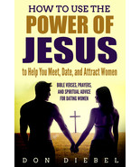 How to Use Power of Jesus to Meet Women Ebook on CD - He Can Help You Find Love - $7.00