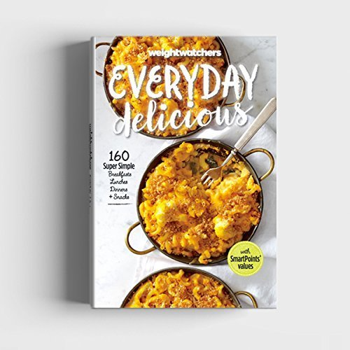 Primary image for Weight Watchers Everyday Delicious 2017 Smart Points Cook Book [Unknown Binding]