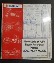 OEM 2003 K3 MODELS SUZUKI Motorcycle and ATV Ready Reference Manual 99923-32003 - $14.95