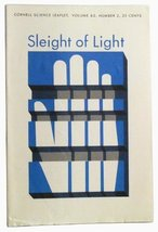 Sleight of Light. Cornell Science Leaflet, Vol. 62, No. 2 (1969) [Paperb... - $14.00