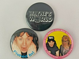 Waynes World Lot of 3 Pinback Button Garth Fished In Babe TV Movie - $12.86